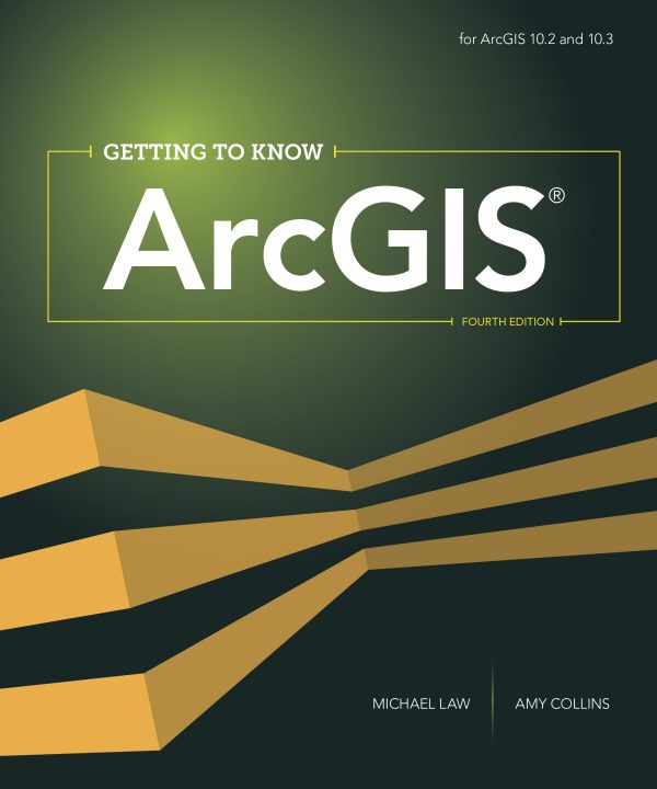 Getting to Know ArcGIS book